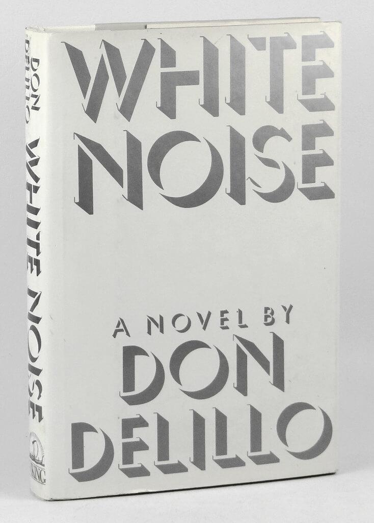 DonDelillo-WhiteNoise-1stEdition-1985.jpg